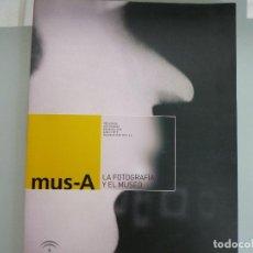 Livres d'occasion: MUS - A. LA FOTOGRAFÍA Y EL MUSEO. REVISTA DE LOS MUSEOS DE ANDALUCÍA. Nº 9. FEBRERO 2008. . Lote 124283231
