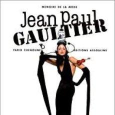 Libros de segunda mano: JEAN PAUL GAULTIER. FARID CHENOUNE. BARCELONA. ED. POLÍGRAFA. 2000.. Lote 124405019