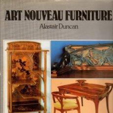Libros de segunda mano: ART NOUVEAU FURNITURE / ALASTAIR DUNCAN. MOBILIARIO ART NOUVEAU . Lote 124496739