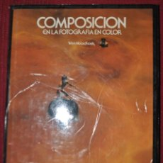 Libros de segunda mano: WIM NOORDNOEK.COMPOSICIÓN EN FOTOGRAFÍA COLOR.PARRAMÓN ED.1980. Lote 124553459