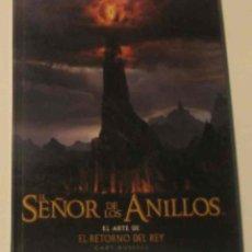 Libros de segunda mano: EL ARTE DEL RETORNO DEL REY DEL SEÑOR DE LOS ANILLOS . IBAN 8445074865 GARY RUSSELL 2004. Lote 124730603