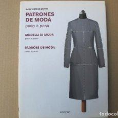 Libros de segunda mano: PATRONES DE MODA (LUCIA MORS DE CASTRO 2010). Lote 125028775