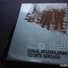 Libros de segunda mano: FOTÓGRAFOS VASCOS: 150 AÑOS DESPUÉS, EUSKAL ARGAZKILARIAK: 150 URTE GEROAGO. Lote 125112751