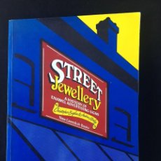 Libros de segunda mano: STREET JEWELLERY : A HISTORY OF ENAMEL ADVERTISING SIGNS BAGLEE, CHRISTOPHER; MORLEY, ANDREW. Lote 125265119