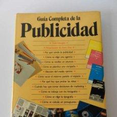 Libros de segunda mano: GUÍA COMPLETA DE LA PUBLICIDAD TORIN DOUGLAS EDICIONES AKAL, 1993 DISEÑO DESIGN. Lote 125837771