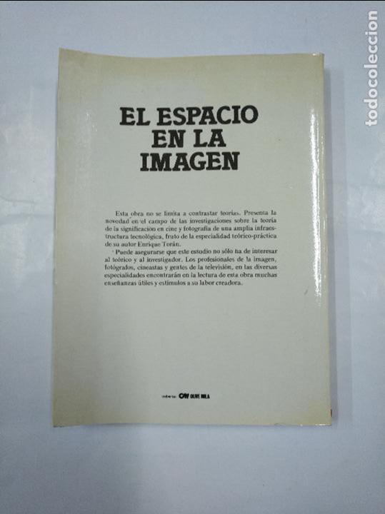 Libros de segunda mano: EL ESPACIO EN LA IMAGEN. ENRIQUE TORAN. COLECCION INTERDISCIPLINAR. EDITORIAL MITRE. TDK68 - Foto 2 - 126015535
