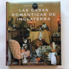Libros de segunda mano: LAS CASAS ROMÁNTICAS DE INGLATERRA. BÁRBARA & RENÉ STOELTRIE. ED. TASCHEN, 2000.. Lote 126255243