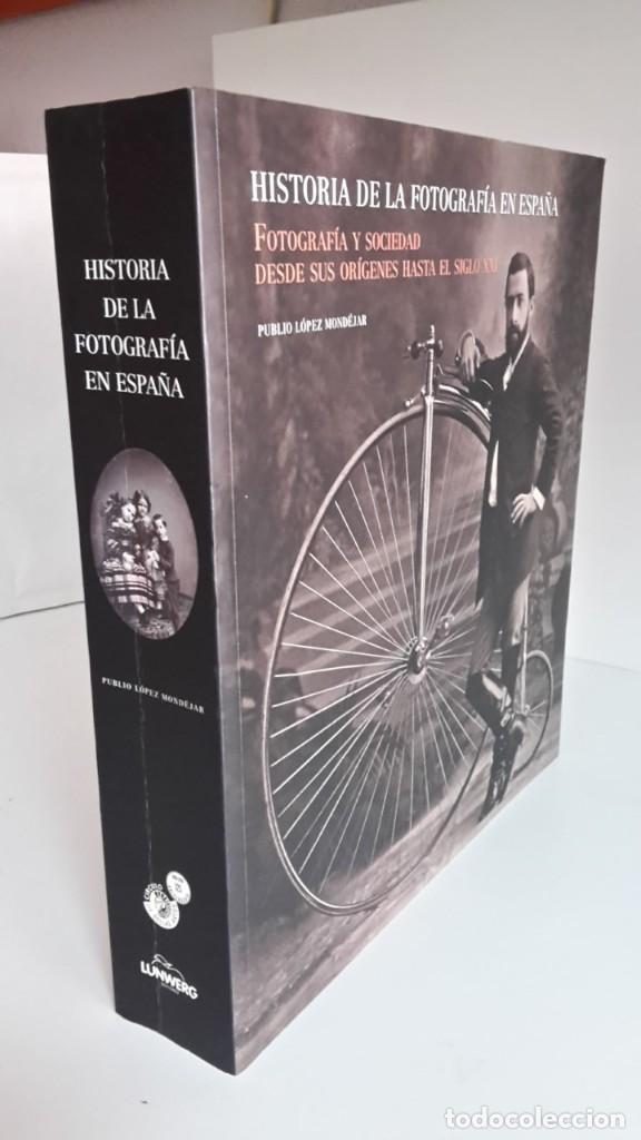 Libros de segunda mano: HISTORIA DE LA FOTOGRAFÍA EN ESPAÑA. FOTOGRAFIA Y SOCIEDAD DESDE SUS ORÍGENES HASTA EL SIGLO XXI - Foto 2 - 178164371
