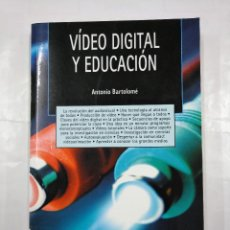 Libros de segunda mano: VIDEO DIGITAL Y EDUCACION. ANTONIO BARTOLOME. EDITORIAL SINTESIS. TDK136. Lote 126953295