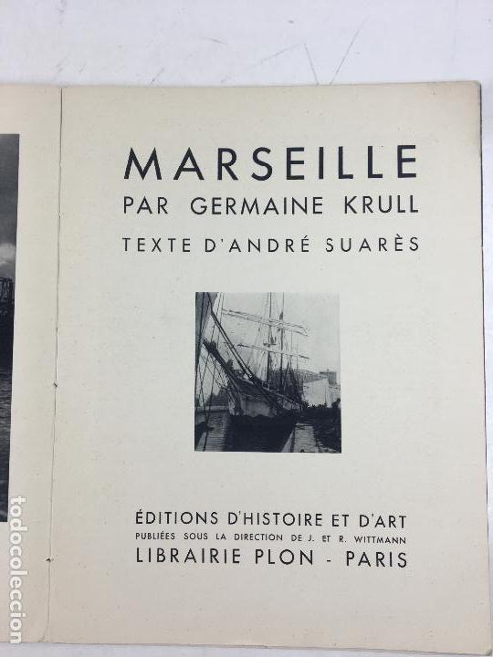 Libros de segunda mano: MARSEILLE PAR GERMAINE KRULL - ANDRÉ SUARÈS, LIBRAIRE PLON, 1935. - Foto 2 - 127735495