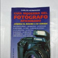 Libros de segunda mano: GUÍA MODERNA DEL FOTÓGRAFO AFICIONADO. - CARLOS HERNÁNDEZ. EDITORIAL DE VECCHI. TDK152. Lote 127743787
