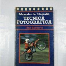 Libros de segunda mano: MANUALES DE FOTOGRAFIA. TECNICA FOTOGRAFICA. HEDGECOE, - JOHN. - TDK152. Lote 127744663