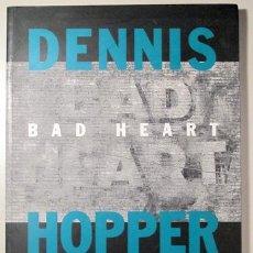 Libros de segunda mano: HOPPER, DENNIS - BAD HEART. FOTOGRAFIES I PINTURES - BARCELONA 1993 - IL·LUSTRAT. Lote 127805702