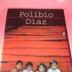 Libros de segunda mano: LIBRO-FOTOGRAFÍA-POLIBIO DÍAZ-FOTÓGRAFO DOMINICANO-150 PÁGINAS-1ªEDICIÓN-1000 EJEMPLARES-1998. Lote 127886459