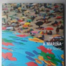 Libros de segunda mano: FOTOGRAFÍA A MARIÑA 43° NORTE LIBRO AGOTADO LUGO GALICIA. Lote 128014335