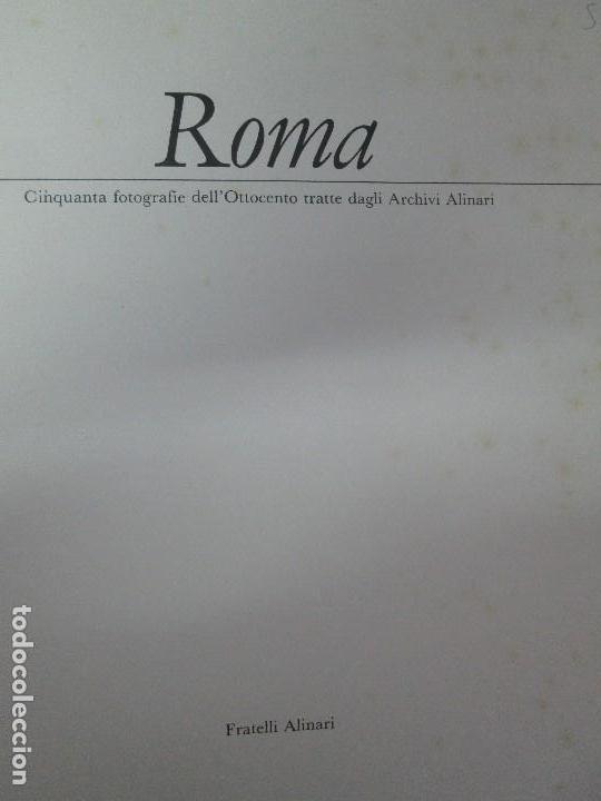 Libros de segunda mano: ROMA. FRATELLI ALINARI. FOTOGRAFIE DELL´OTTOCENTO . EDIZIONI ALINARI 1981.VER FOTOGRAFIAS - Foto 7 - 128592351