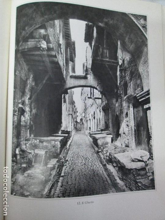 Libros de segunda mano: ROMA. FRATELLI ALINARI. FOTOGRAFIE DELL´OTTOCENTO . EDIZIONI ALINARI 1981.VER FOTOGRAFIAS - Foto 14 - 128592351