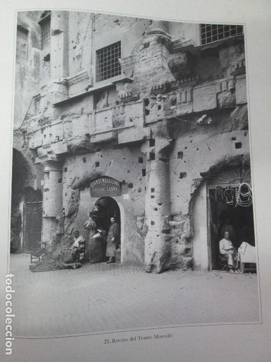 Libros de segunda mano: ROMA. FRATELLI ALINARI. FOTOGRAFIE DELL´OTTOCENTO . EDIZIONI ALINARI 1981.VER FOTOGRAFIAS - Foto 16 - 128592351