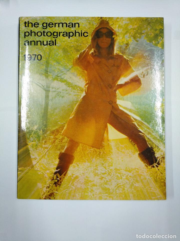 THE GERMAN PHOTOGRAPHIC ANNUAL 1970. TDK340 (Libros de Segunda Mano - Bellas artes, ocio y coleccionismo - Diseño y Fotografía)