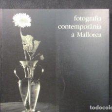Libros de segunda mano: FOTOGRAFIA CONTEMPORÀNIA A MALLORCA.ESPECTACULAR EJEMPLAR. COMO NUEVO. Lote 128768567