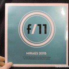 Libros de segunda mano: MIRAES 2015 - F/11 - COMO NUEVO. Lote 128769015