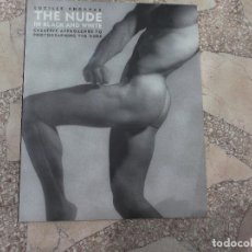 Libros de segunda mano: THE NUDE IN BLACK AND WHITE. CREATIVE APPOACHES TO PHOTOGRAPHING THE NUDE. LUCILLE KHORNAK. Lote 128818059