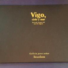 Libros de segunda mano: VIGO CIELO Y MAR - HERCULES EDICIONES. Lote 128857723