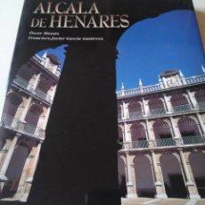 Libros de segunda mano: ALCALÁ DE HENARES. FOTOGRAFÍAS DE ÓSCAR MASATS. TEXTO DE FRANCISCO JAVIER GARCÍA GUTIÉRREZ. Lote 129092443