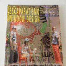 Libros de segunda mano: ESCAPARATISMO WINDOWS DESIGN Nº 30 AÑO 2006 EN CASTELLANO E INGLÉS. Lote 129152735