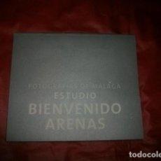 Libros de segunda mano: FOTOGRAFÍAS DE MÁLAGA ESTUDIO BIENVENIDO ARENAS CATÁLOGO EXPOSICIÓN . Lote 129259439