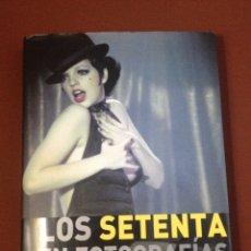 Libros de segunda mano: LOS 70 EN FOTOGRAFIAS - LESCOTT, JAMES. PARRAGON BOOK, 2008.. Lote 129330792