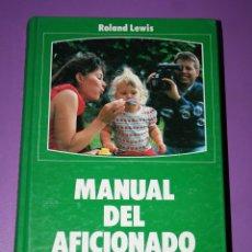Libros de segunda mano: MANUAL DEL AFICIONADO AL VIDEO.EVEREST.ROLAND LEWIS.VIDEO.CAMARAS.IMAGEN.1991.TECNICAS.GRABACION.. Lote 129472543
