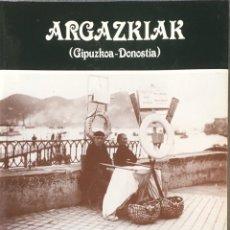 Libros de segunda mano: FOTOGRAFIAS (1915-1930). ARGAZKIAK (GIPUZKOA-DONOSTIA).. Lote 138325605