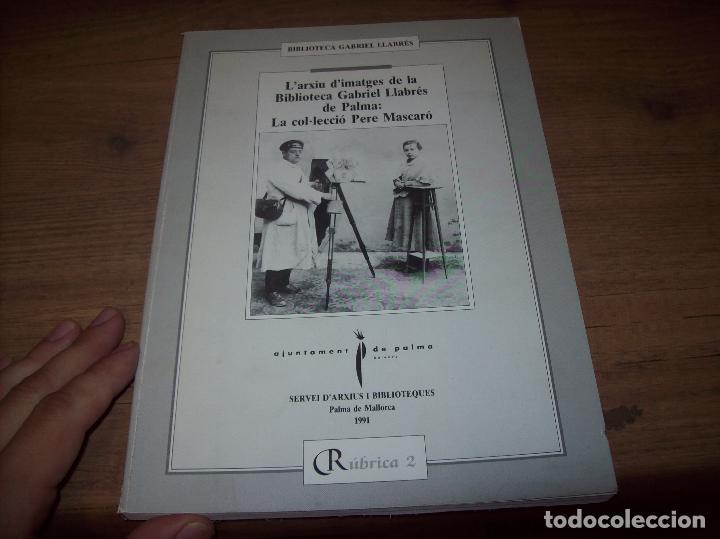 Libros de segunda mano: LA COL·LECCIÓ DE PERE MASCARÓ. BIBLIOTECA GABRIEL LLABRÉS. 1ª EDICIÓ 1991. MALLORCA. - Foto 2 - 130546278