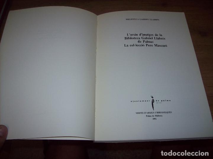 Libros de segunda mano: LA COL·LECCIÓ DE PERE MASCARÓ. BIBLIOTECA GABRIEL LLABRÉS. 1ª EDICIÓ 1991. MALLORCA. - Foto 3 - 130546278