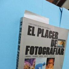 Libros de segunda mano: EL PLACER DE FOTOGRAFIAR. ED. FOLIO. NAVARRA 1980. Lote 130976004