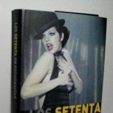 Libros de segunda mano: LOS SETENTA EN FOTOGRAFÍAS. LESCOTT JAMES. 2008. Lote 131030300