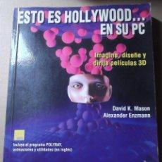 Libros de segunda mano: LIBRO HOLLYWOOD PC DISEÑO PELICULAS 3D ANAYA DAVID MANSON ALEXANDER ENZMANN POLYRAY DISQUETES. Lote 131220468