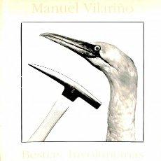 Libros de segunda mano: BESTIAS INVOLUNTARIAS - MANUEL VILARIÑO SECO - XUNTA DE GALICIA. Lote 106237334