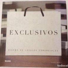 Libros de segunda mano: EXCLUSIVOS. DISEÑO DE LOCALES COMERCIALES. CLARE DOWDY. TEMA INTERIORISMO, ARQUITECTURA INTERIOR. Lote 131665290