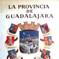 Libros de segunda mano: LA PROVINCIA DE GUADALAJARA. (DESCRIPCIÓN FOTOGRÁFICA DE SUS COMARCAS.) - LAYNA SERRANO, FRANCISCO.. Lote 123207203