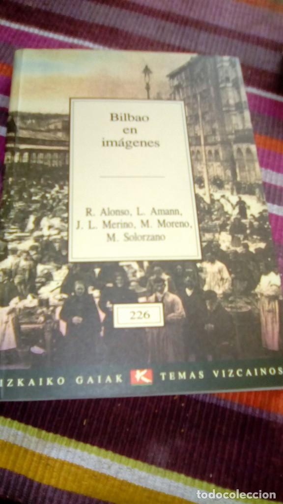 BILBAO EN IMÁGENES VVAA TEMAS VIZCAÍNOS ILUSTRADO (Libros de Segunda Mano - Bellas artes, ocio y coleccionismo - Diseño y Fotografía)