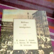 Libros de segunda mano: BILBAO EN IMÁGENES VVAA TEMAS VIZCAÍNOS ILUSTRADO. Lote 133001654
