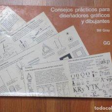 Libros de segunda mano: CONSEJOS PRÁCTICOS PARA DISEÑADORES GRÁFICOS Y DIBUJANTES / BILL GRAY - 1983. Lote 133185526