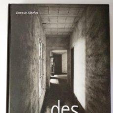 Libros de segunda mano: GERVASIO SÁNCHEZ: 'DESAPARECIDOS' (2011), BARCELONA, ED. BLUME, S.L., IMPECABLE. Lote 134008462