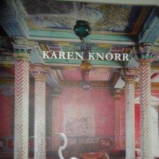 Libros de segunda mano: KAREN KNORR, COLECCIÓN EL OJO QUE VES, ED. LA FÁBRICA. Lote 134025194