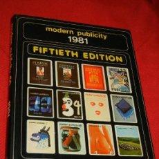 Libros de segunda mano: MODERN PUBLICITY 50 - 1981. Lote 134027866