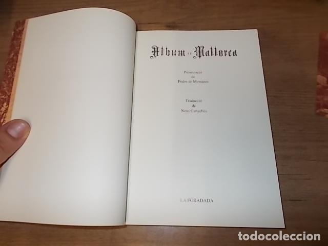 Libros de segunda mano: ALBUM DE MALLORCA. PRESENTACIÓ PEDRO MONTANER. LA FORADADA. JOSÉ J. DE OLAÑETA. 1ª EDICIÓ 1997. - Foto 4 - 134396538