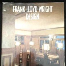Libros de segunda mano: FRANK LLOYD WRIGHT DESIGN - MARIA COSTANTINO. – ARQUITECTURA MUEBLE DISEÑO. Lote 135212990