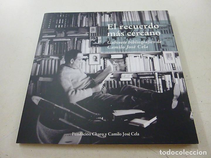 El recuerdo más cercano. Gabinete bibliográfico de Camilo José Cela - CELA, Camilo José-CCC 1, usado segunda mano